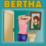 Becoming Bertha